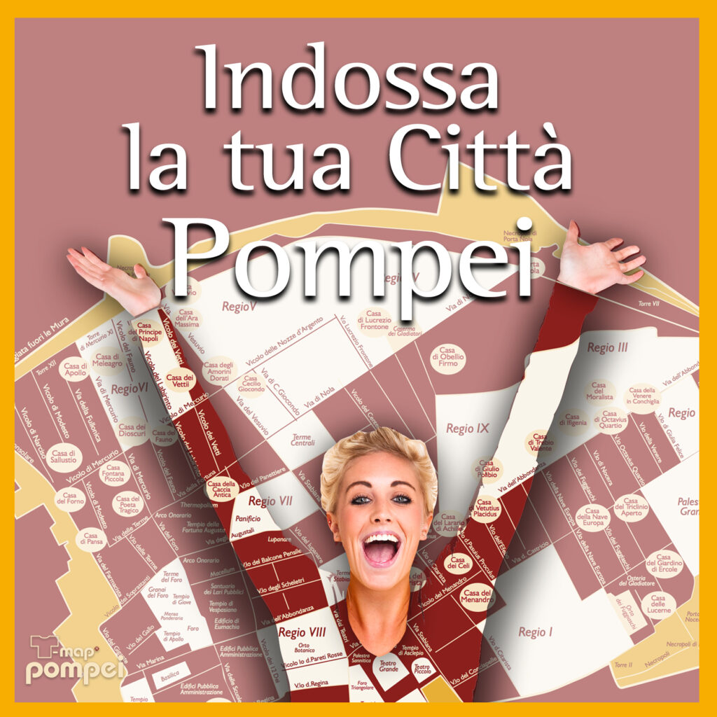 Indossa la tua città pompei